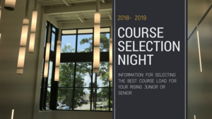 Information from Course Selection Night (Rising Juniors and Seniors)