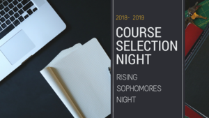 Rising Sophomore Course Selection Night