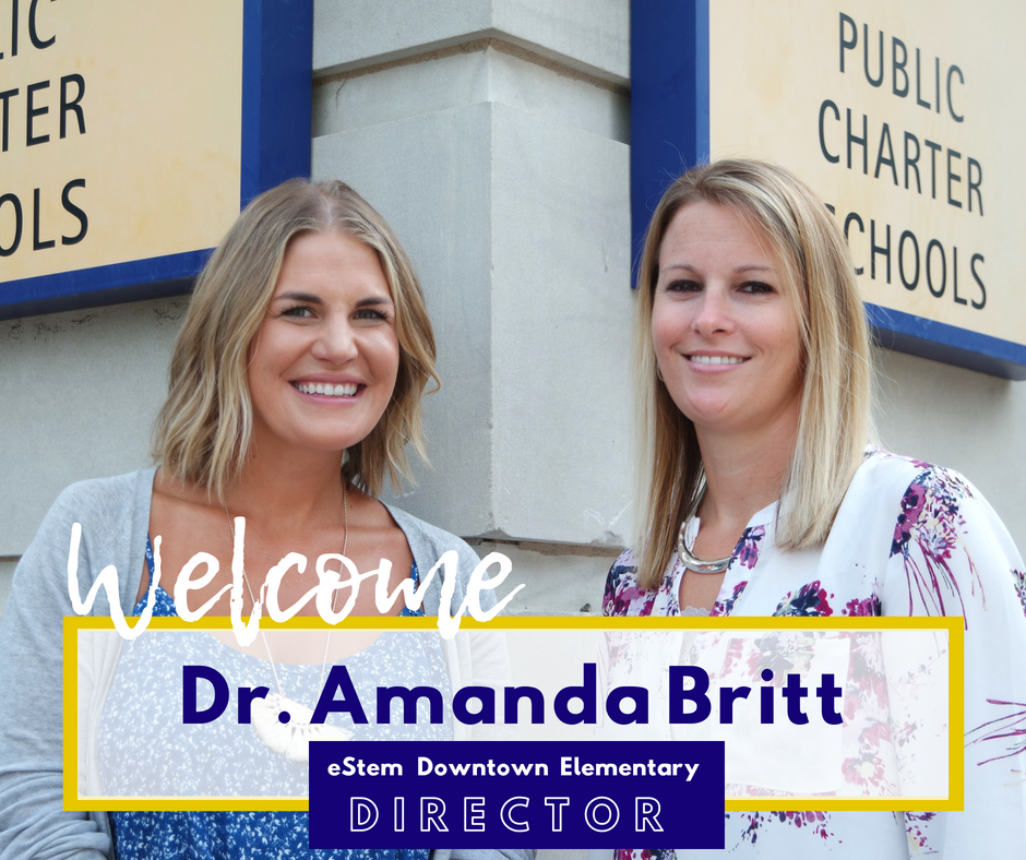 eStem Welcomes Dr. Amanda Britt to Downtown Elementary