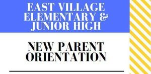 East Village New Parent Orientation