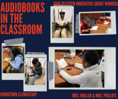 Innovative Grant Winners - Audiobooks in the Classrooms