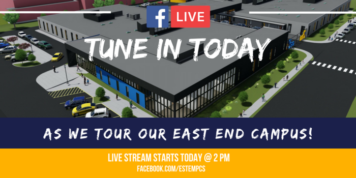 tune in today for a tour of the east end campus at 2 pm on FB live